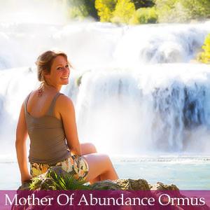 Mother of Abundance Ormus
